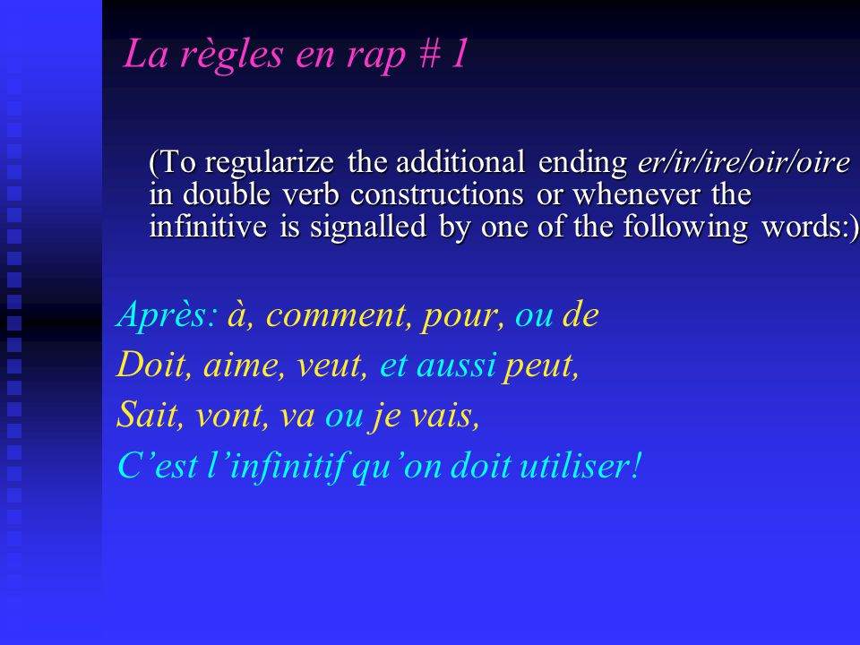 Les règles en rap # 2 (To regularize the spelling of verbs) (To regularize the spelling of verbs) Je et tu c est e, x ou s Il, elle, on c est e, t ou d Les verbes sont comme excepté Les verbes sont comme ça excepté Il va, elle va, on va, et jai