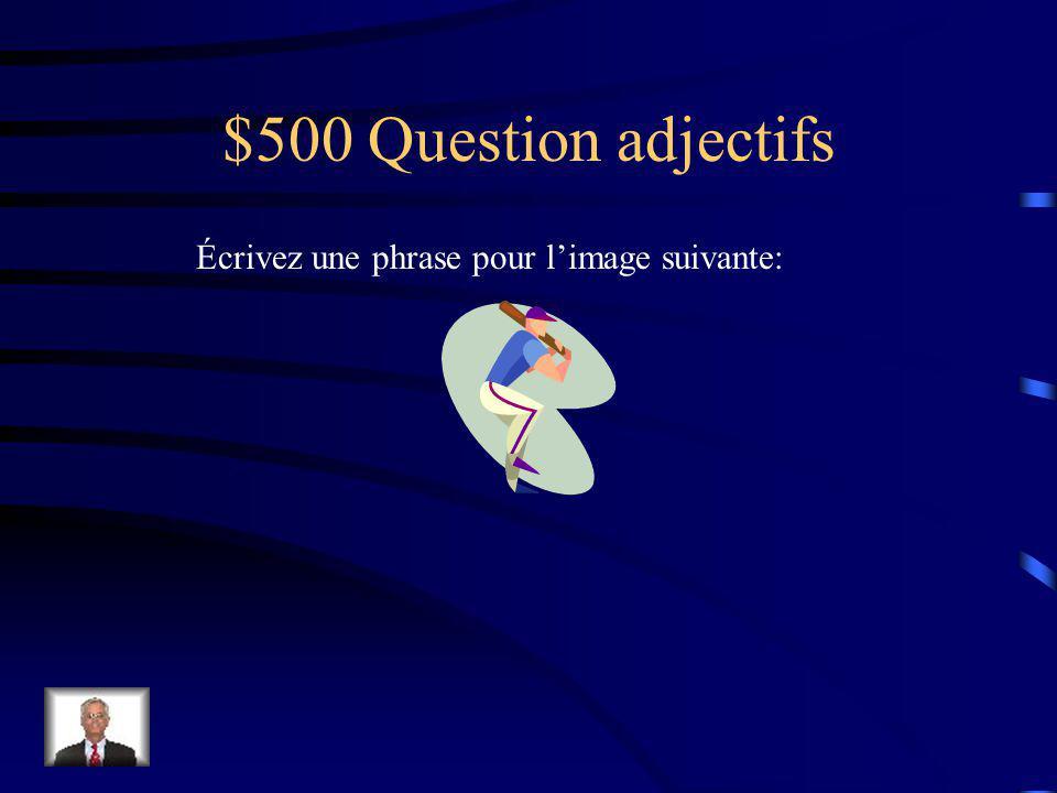 $400 Réponse adjectifs