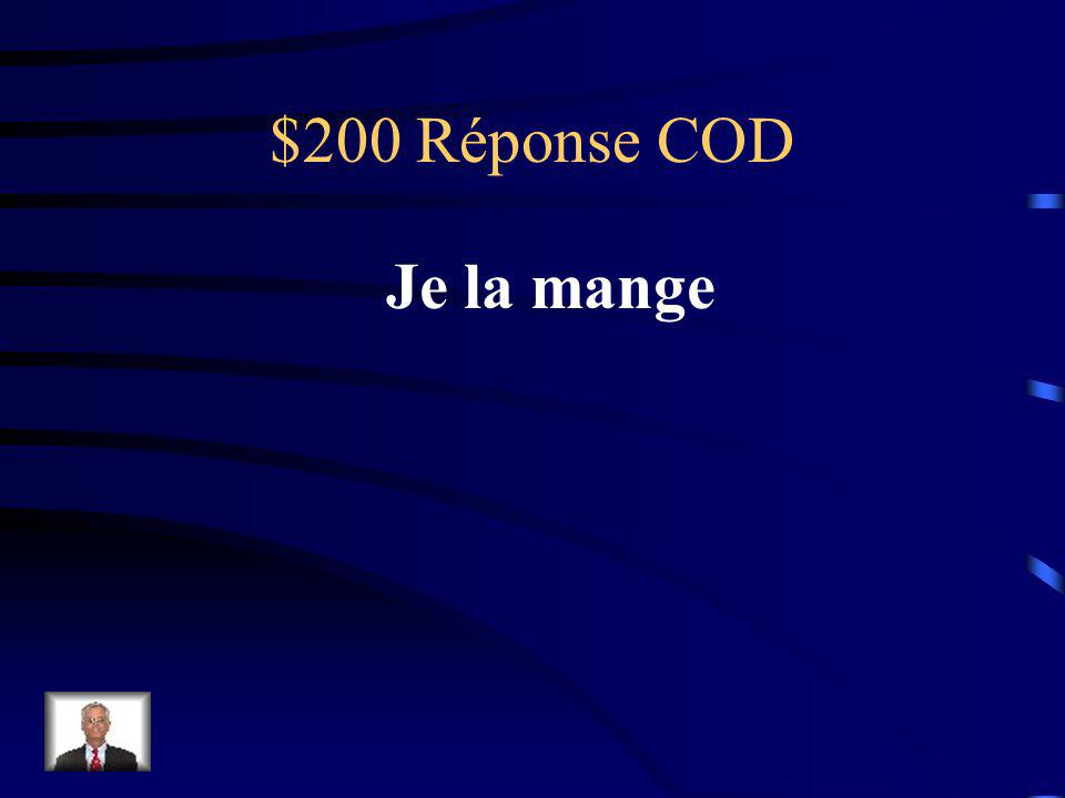 $200 Question COD Je mange la banane