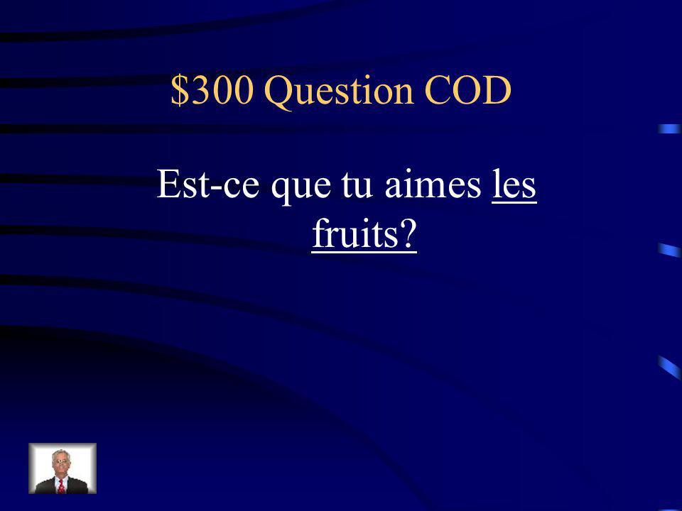 $200 Réponse COD Je la mange