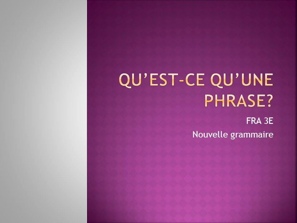 FRA 3E Nouvelle grammaire
