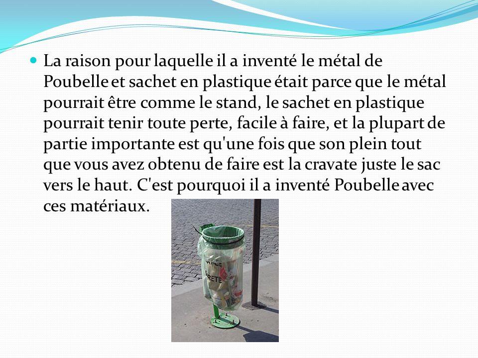 La raison pour laquelle il a inventé le métal de Poubelle et sachet en plastique était parce que le métal pourrait être comme le stand, le sachet en p