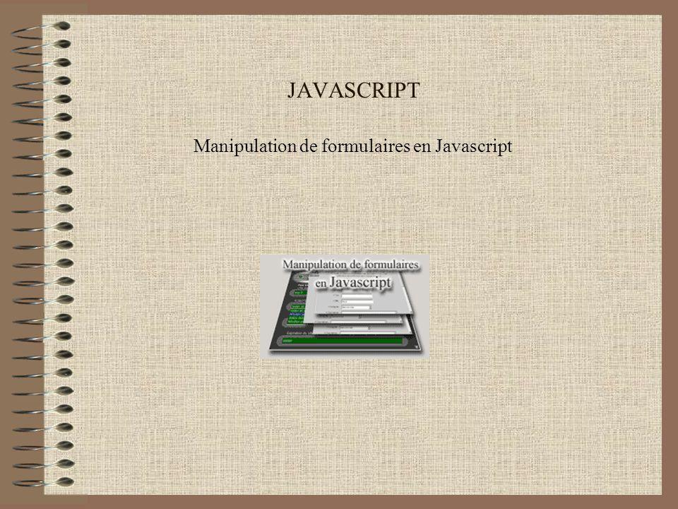 JAVASCRIPT Manipulation de formulaires en Javascript
