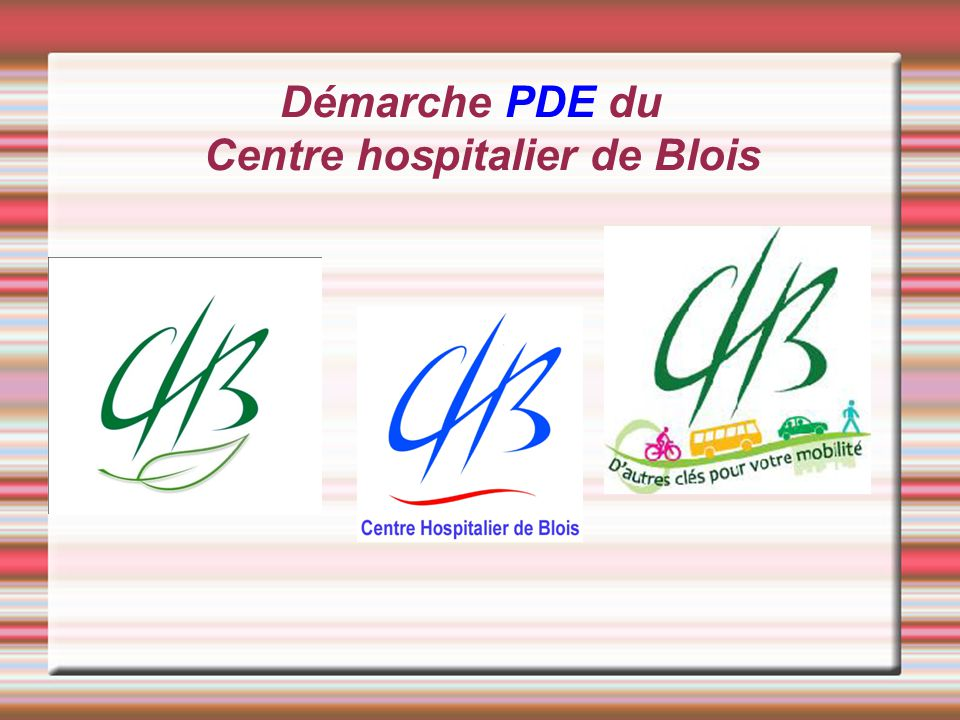Démarche PDE du Centre hospitalier de Blois Titre