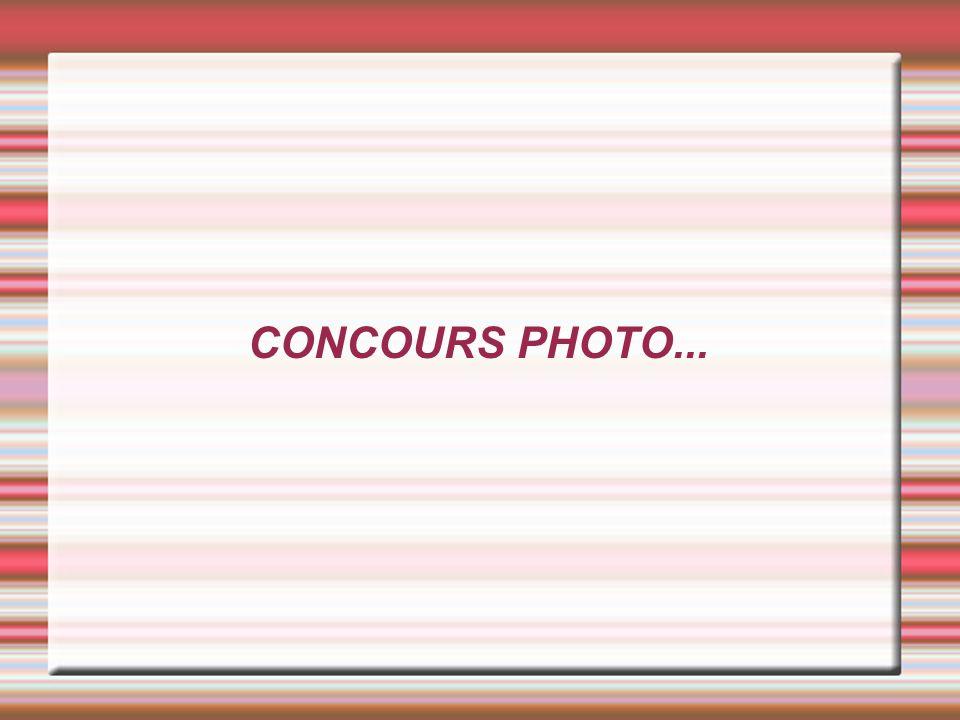 CONCOURS PHOTO...