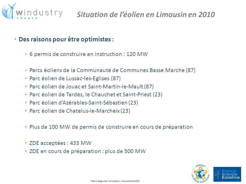 Des raisons pour être optimistes : 6 permis de construire en instruction : 120 MW Parcs éoliens de la Communauté de Communes Basse Marche (87) Parc éo