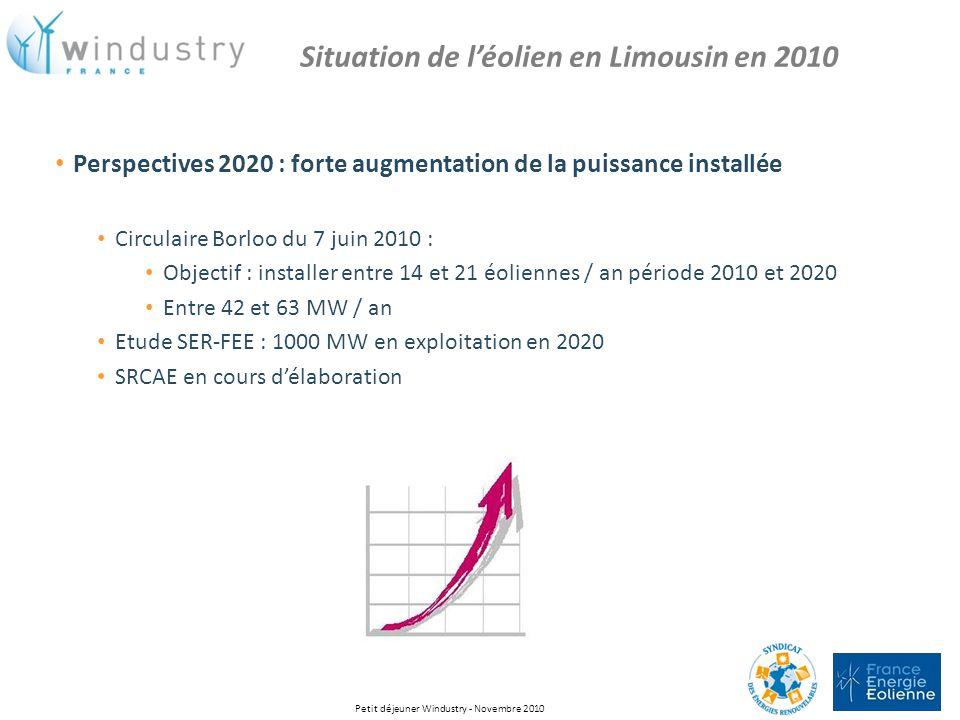 Perspectives 2020 : forte augmentation de la puissance installée Circulaire Borloo du 7 juin 2010 : Objectif : installer entre 14 et 21 éoliennes / an