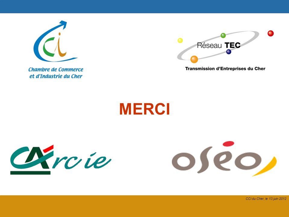 22 CCI du Cher, le 13 juin 2012 MERCI CCI du Cher, le 13 juin 2012