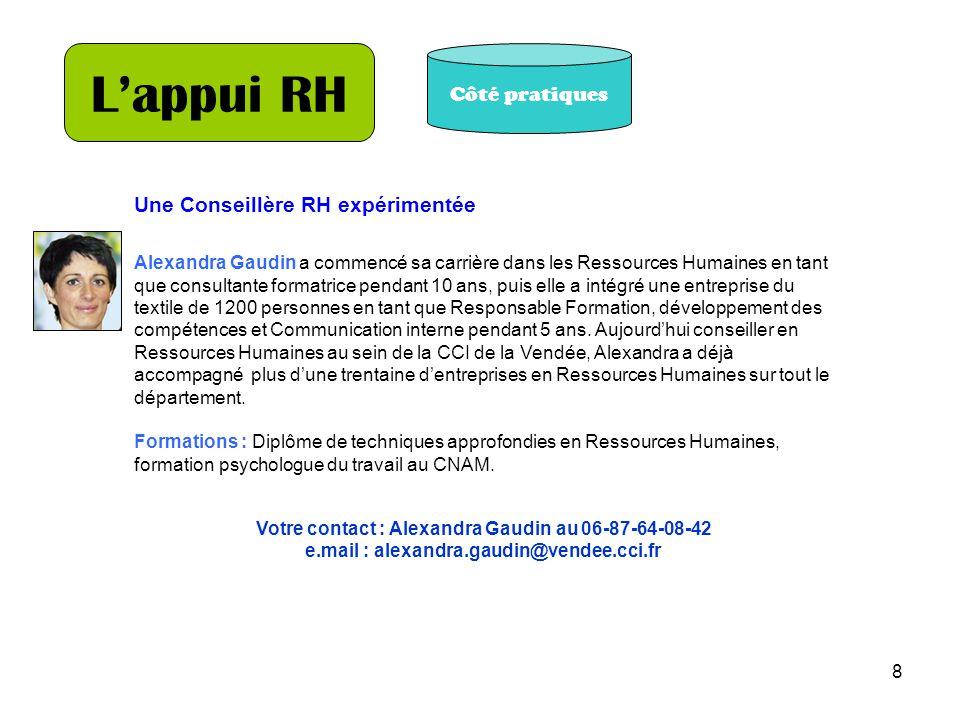 8 Lappui RH Une Conseillère RH expérimentée Alexandra Gaudin a commencé sa carrière dans les Ressources Humaines en tant que consultante formatrice pe