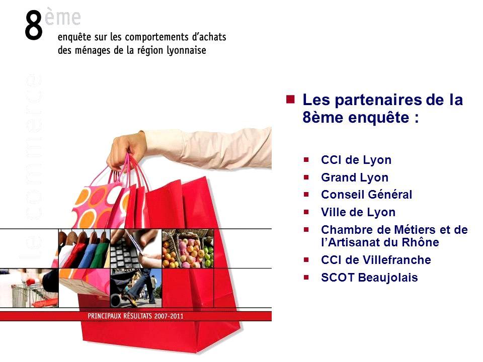Les partenaires de la 8ème enquête : CCI de Lyon Grand Lyon Conseil Général Ville de Lyon Chambre de Métiers et de lArtisanat du Rhône CCI de Villefra