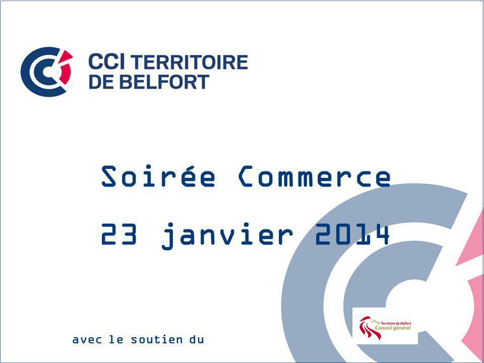 Soirée Commerce 23 janvier 2014 avec le soutien du