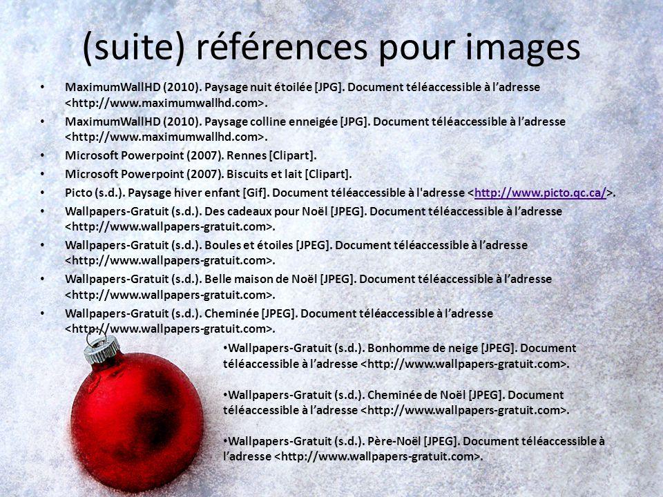 Références pour images Clipart-fr (2010). Lutin [Clipart]. Document téléaccessible à ladresse. Clipart-fr (2010). Sapin de Noël [Clipart]. Document té