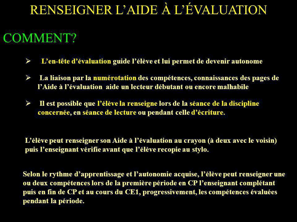 RENSEIGNER LAIDE À LÉVALUATION COMMENT.