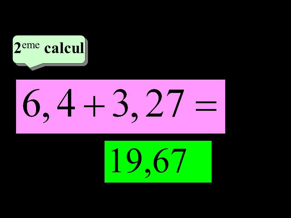 2 eme calcul 19,67