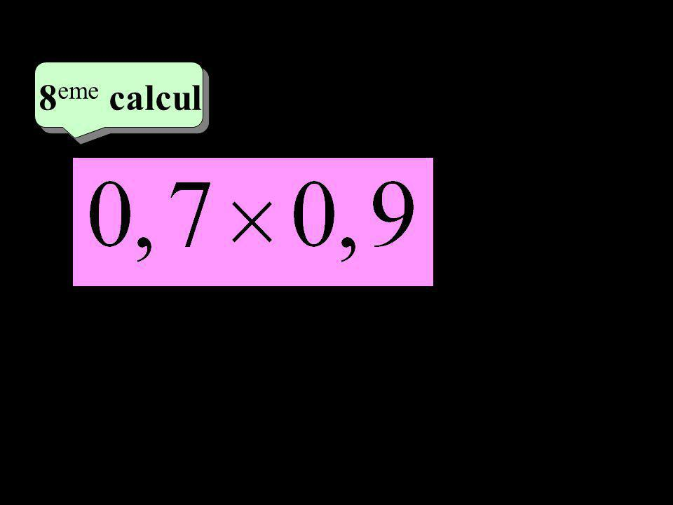 –1–1 4 eme calcul 4 eme calcul 8 eme calcul = 0,63