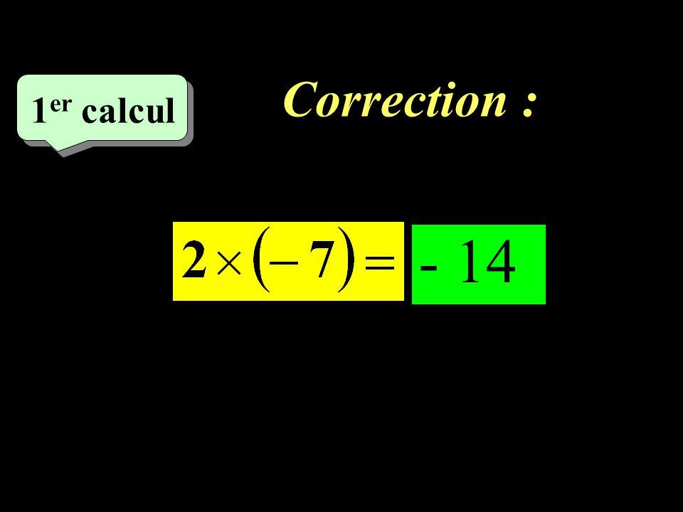 Ecrivez la correction en vert.