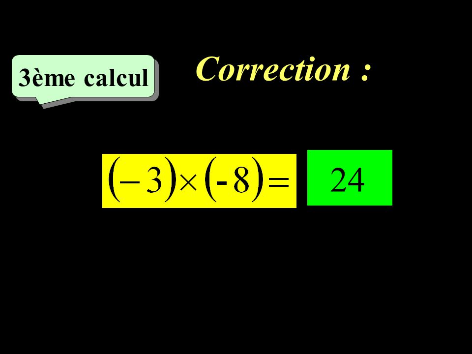 Correction : –1–1 2ème calcul - 14