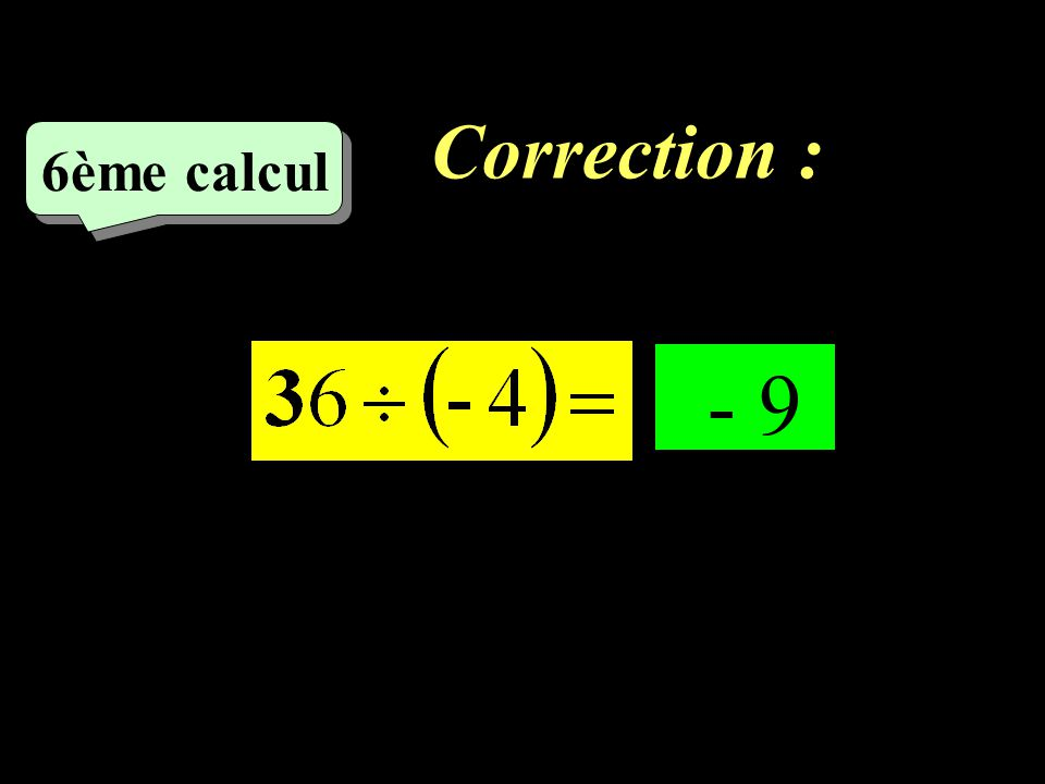Correction : –1–1 5ème calcul - 17