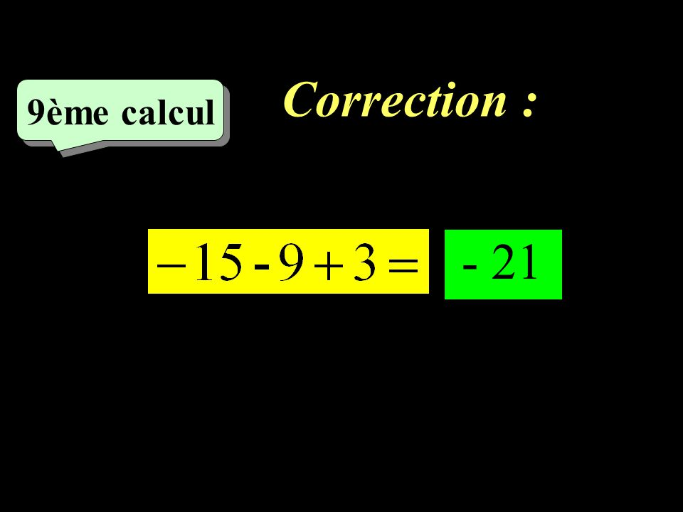 Correction : –1–1 8ème calcul 12