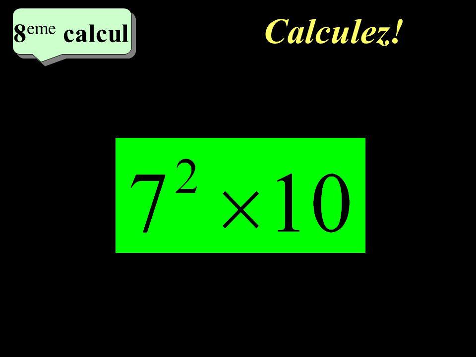 Calculer 7 eme calcul 7 eme calcul 7 eme calcul