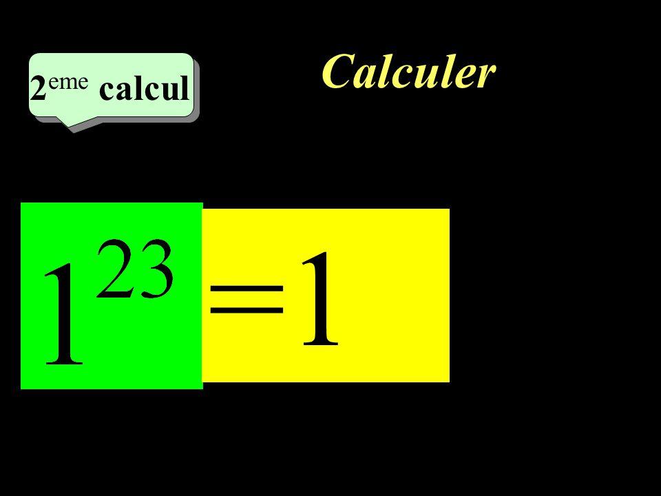 Calculer 1 er calcul 36