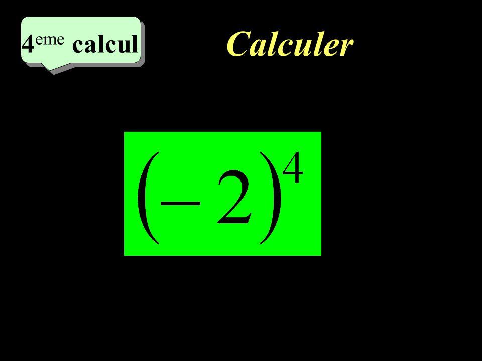 Calculer 3 eme calcul 3 eme calcul 3 eme calcul =1
