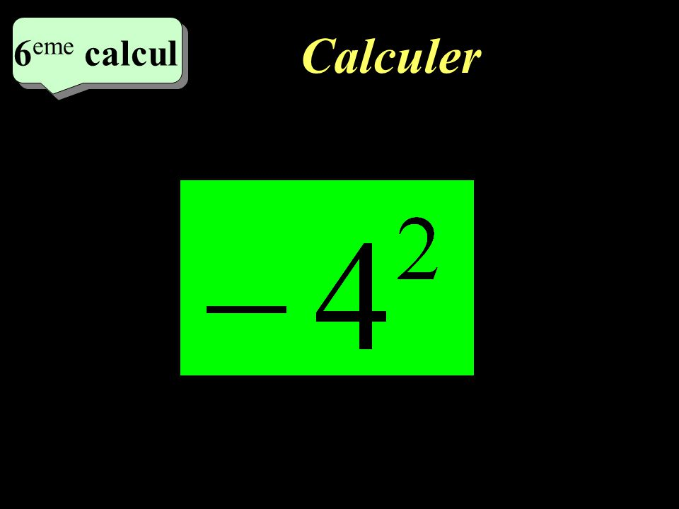 Calculer 6 eme calcul 6 eme calcul 6 eme calcul