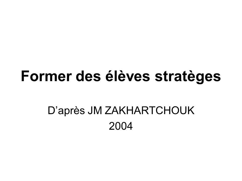 Former des élèves stratèges Daprès JM ZAKHARTCHOUK 2004