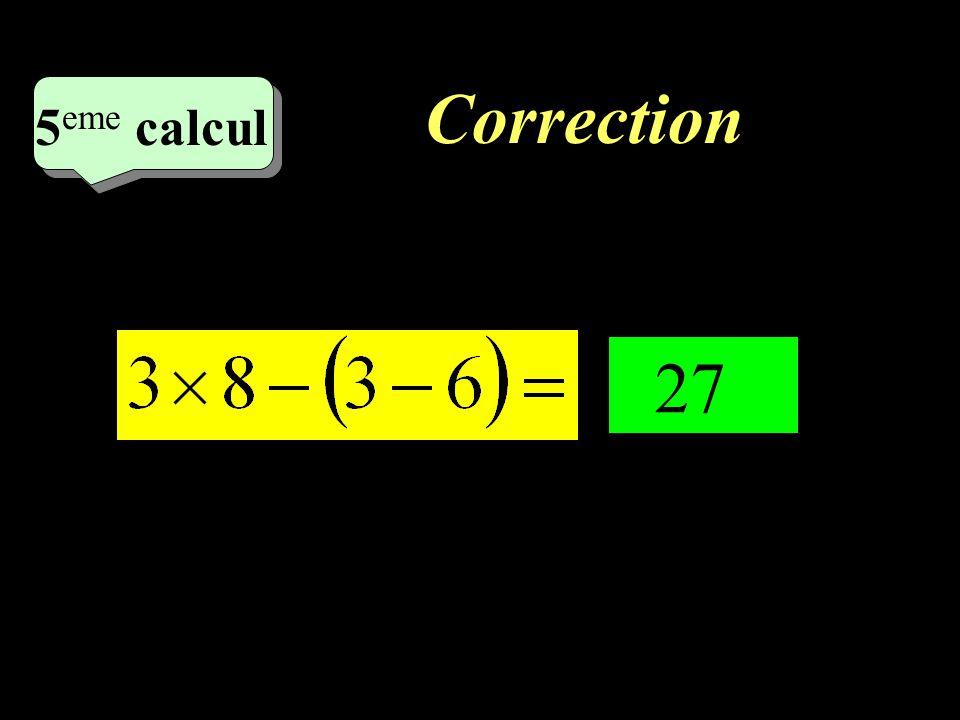 Correction : –1–1 4 eme calcul 4 eme calcul 4 eme calcul 41