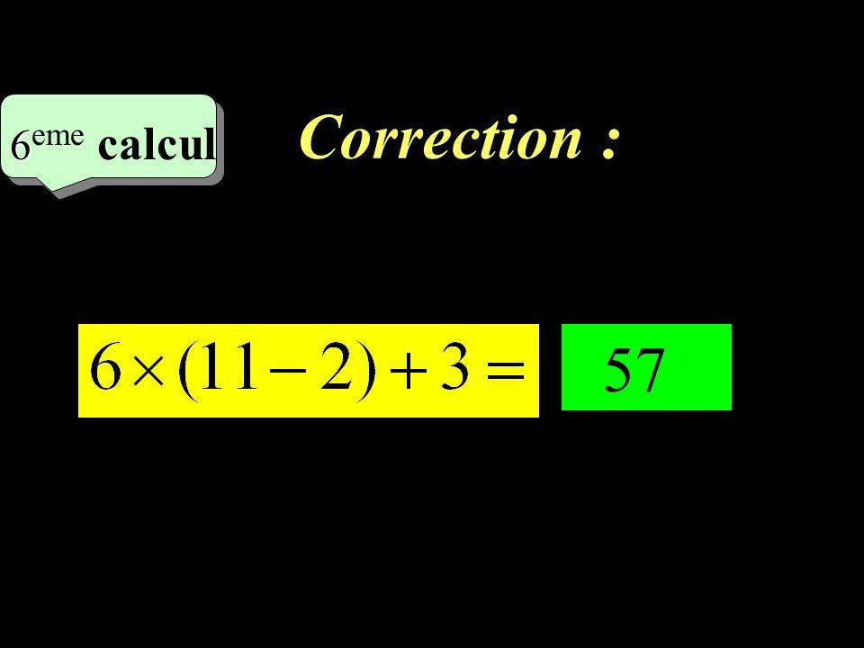 Correction –1–1 5 eme calcul 5 eme calcul 5 eme calcul 27