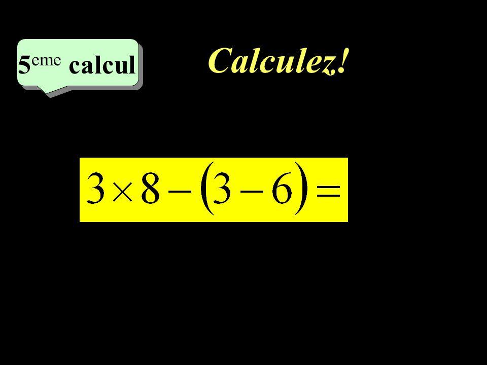 Correction : –1–1 3 eme calcul 3 eme calcul 3 eme calcul - 8