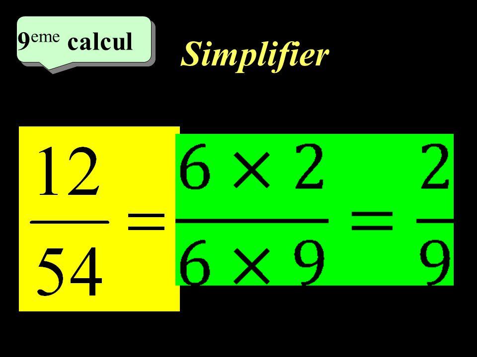 8 eme calcul Simplifier