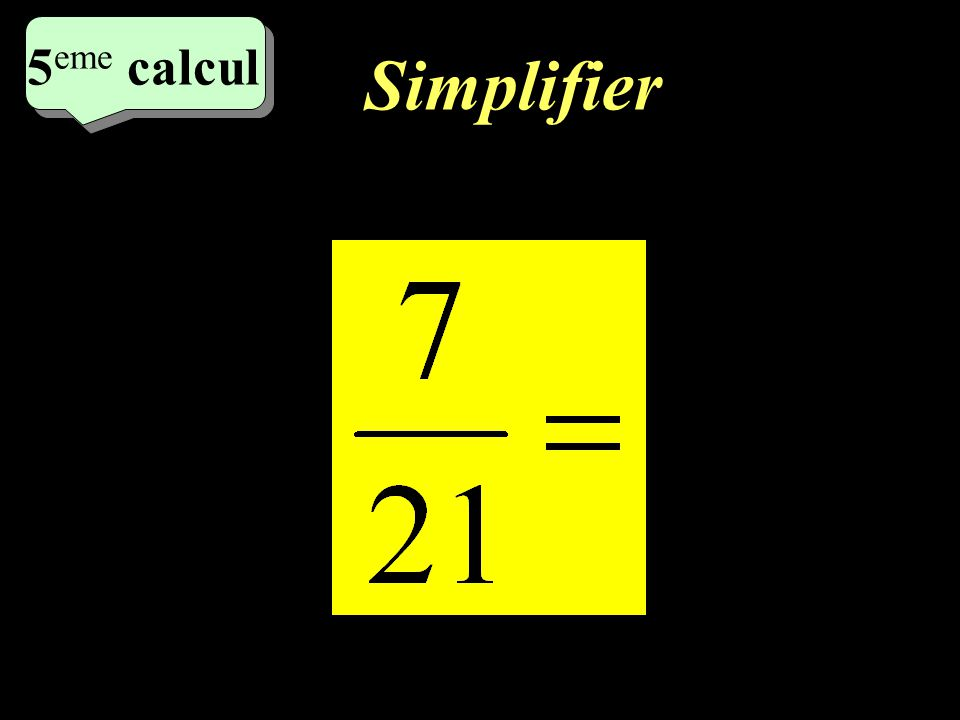 7 eme calcul 7 eme calcul 4 eme calcul Simplifier
