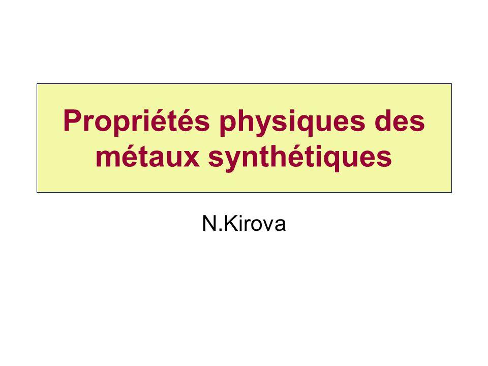 Propriétés physiques des métaux synthétiques N.Kirova
