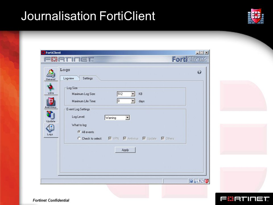 Fortinet Confidential Journalisation FortiClient