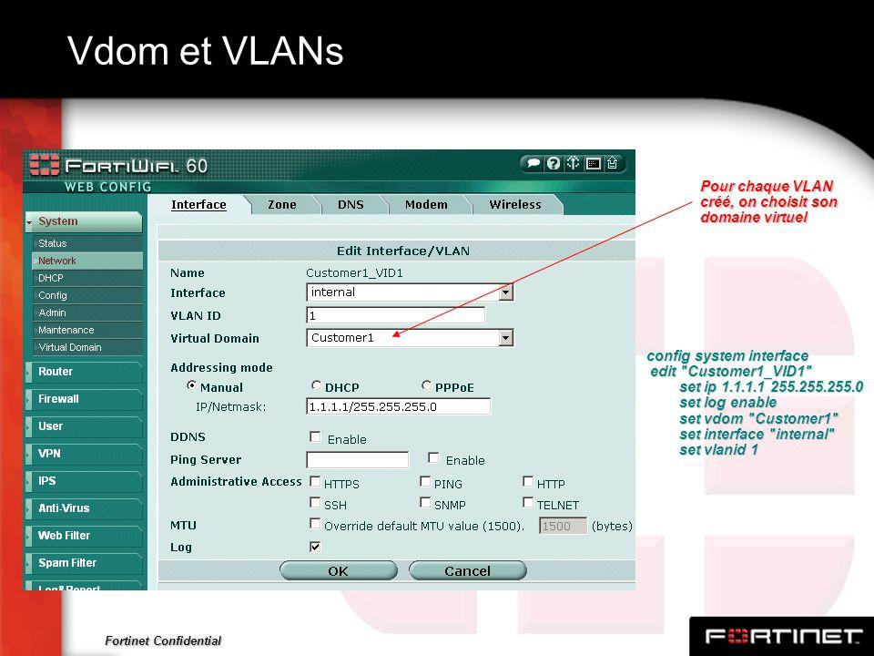 Fortinet Confidential Vdom et VLANs config system interface edit
