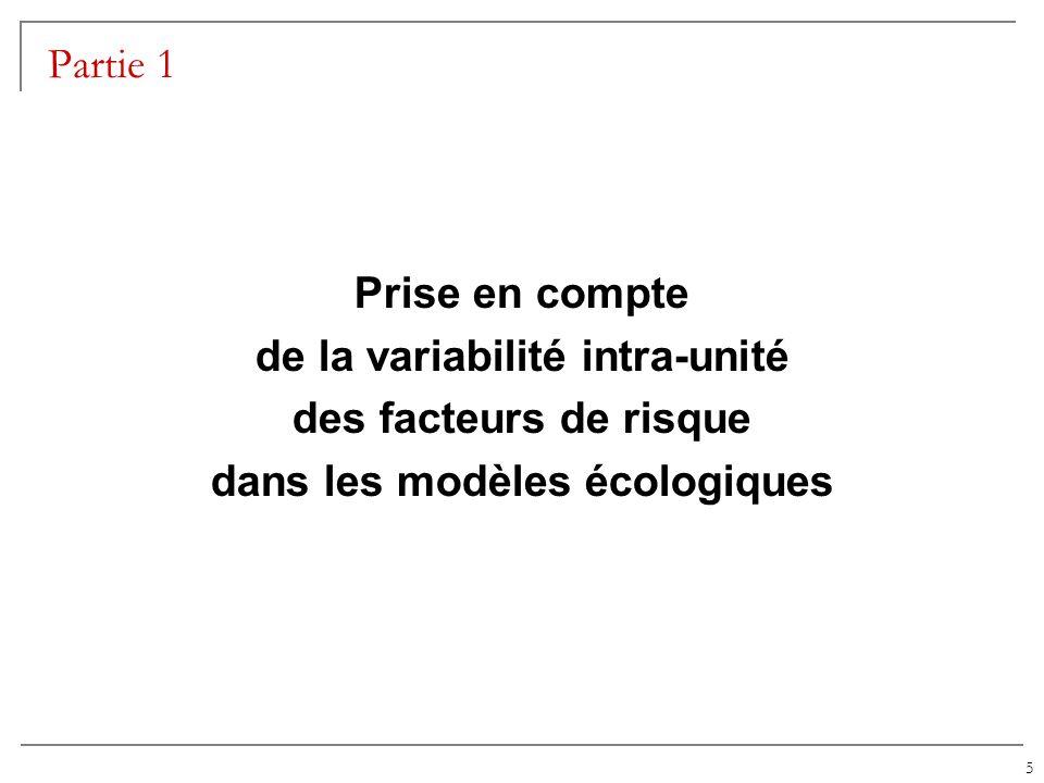 5 Partie 1 Prise en compte de la variabilité intra-unité des facteurs de risque dans les modèles écologiques
