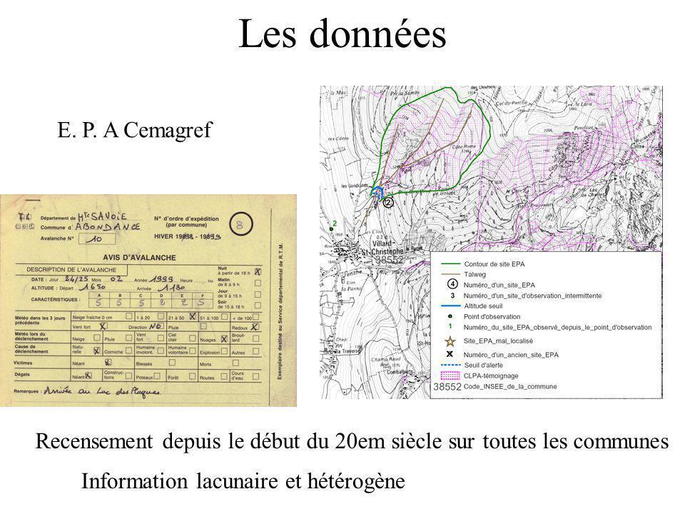 Les données E. P. A Cemagref Recensement depuis le début du 20em siècle sur toutes les communes Information lacunaire et hétérogène