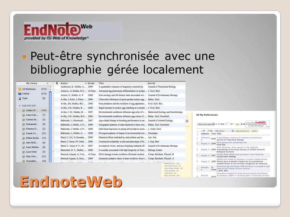 EndnoteWeb Peut-être synchronisée avec une bibliographie gérée localement