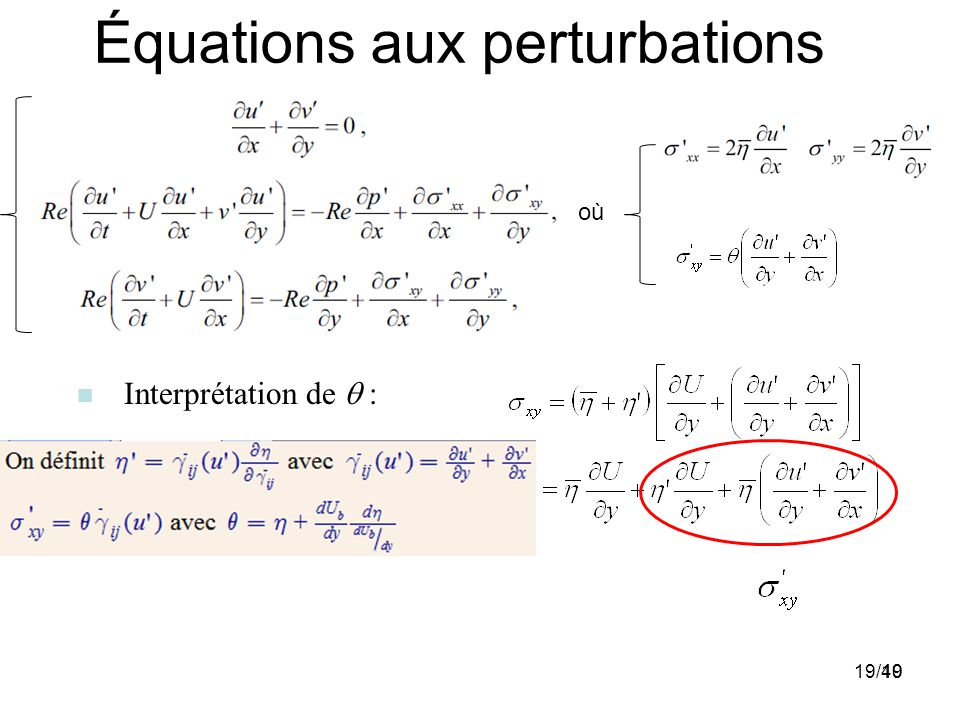 19 Équations aux perturbations : Interprétation de : où 19/40