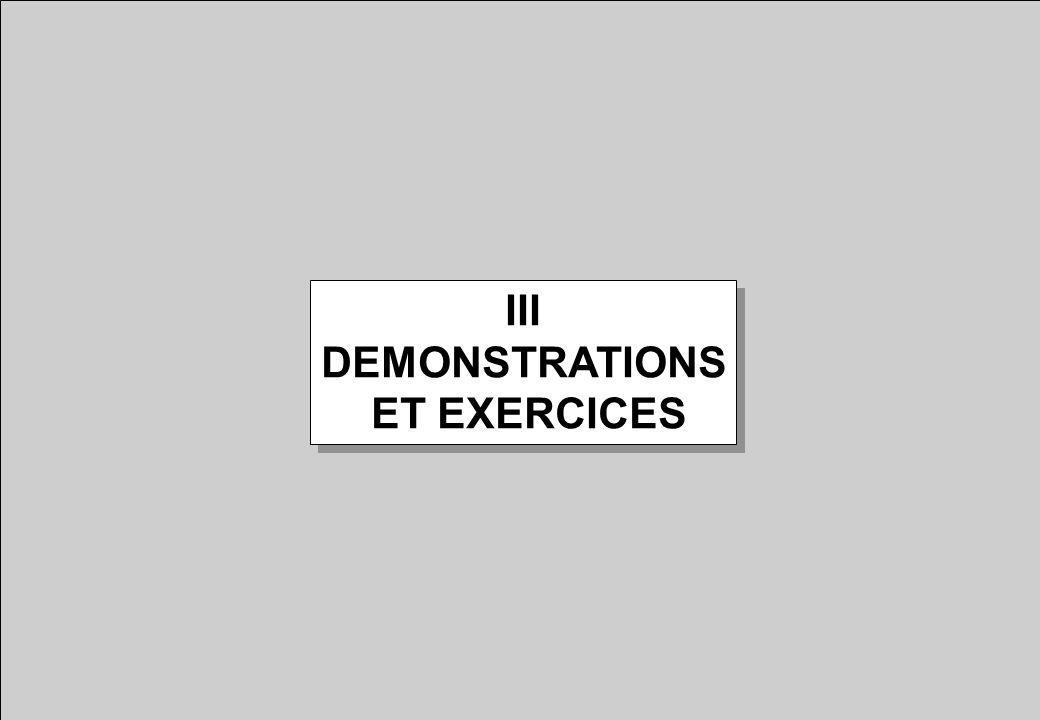 III DEMONSTRATIONS ET EXERCICES III DEMONSTRATIONS ET EXERCICES