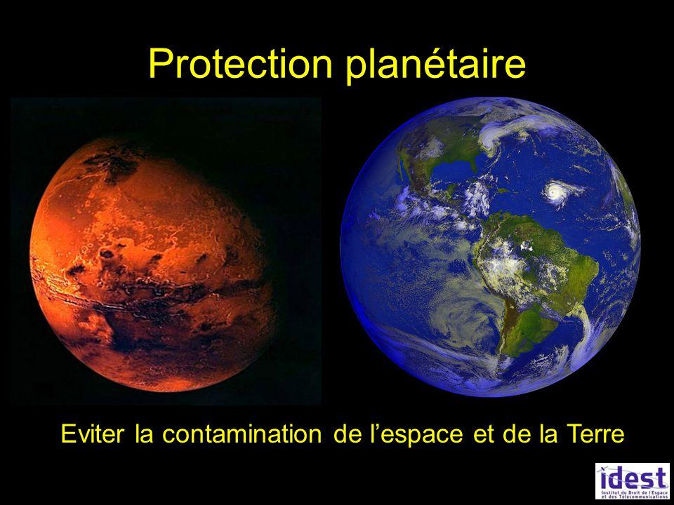 Protection planétaire Eviter la contamination de lespace et de la Terre
