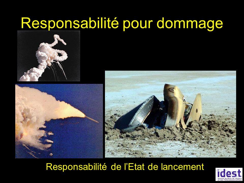Responsabilité pour dommage Responsabilité de lEtat de lancement