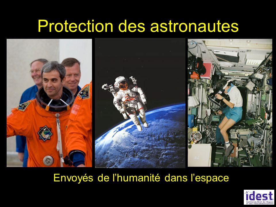 Protection des astronautes Envoyés de lhumanité dans lespace