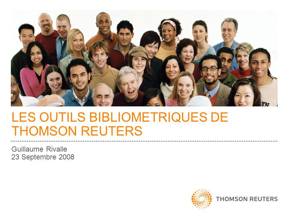 LES OUTILS BIBLIOMETRIQUES DE THOMSON REUTERS Guillaume Rivalle 23 Septembre 2008