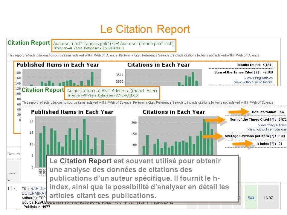 12 Le Citation Report Le Citation Report permet lobtention rapide dindicateurs concernant les citations des publications dune institution par exemple