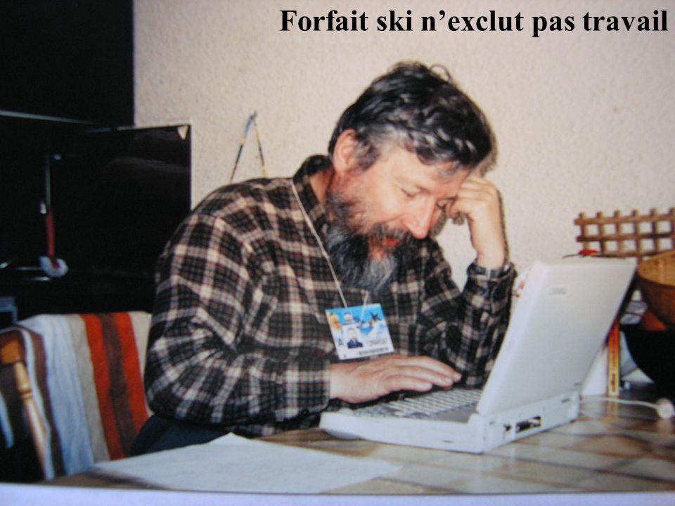 Forfait ski nexclut pas travail
