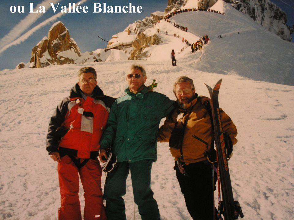 ou La Vallée Blanche