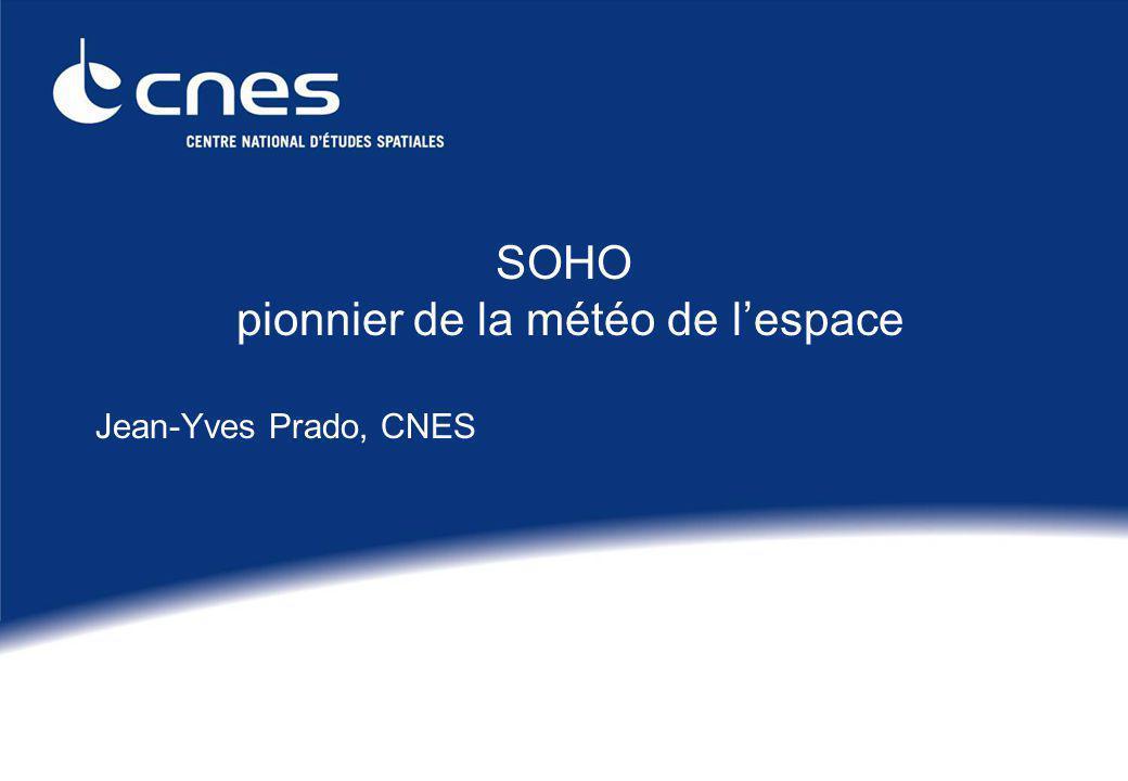 SOHO pionnier de la météo de lespace Jean-Yves Prado, CNES