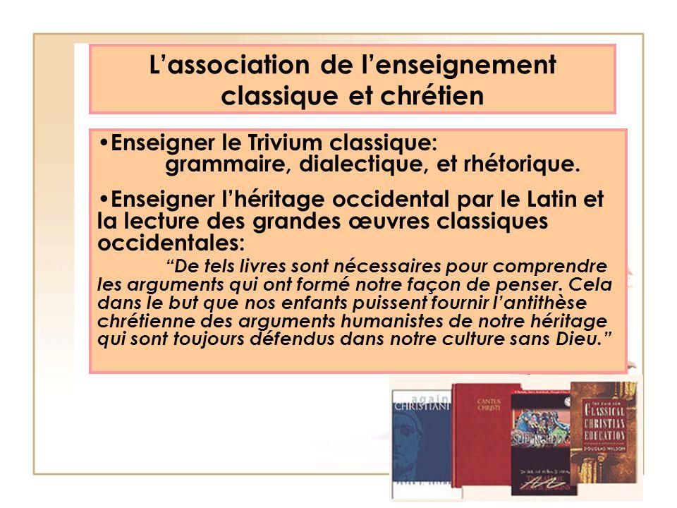 Lassociation de lenseignement classique et chrétien Enseigner le Trivium classique: grammaire, dialectique, et rhétorique. Enseigner lhéritage occiden